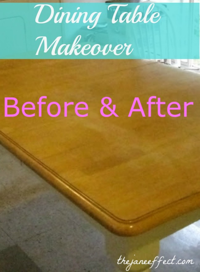 Dining Table Makeover - Before & After